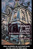Winners and Losers : Home Ownership in Modern Britain, Hamnett, Chris, 1857283341