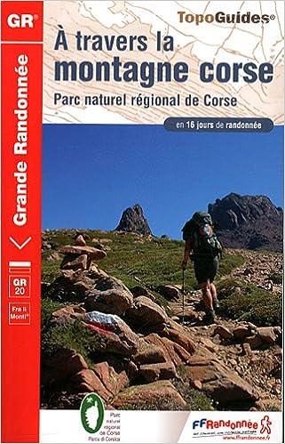 A travers la montagne corse en 16 jours de randonnée epub, pdf