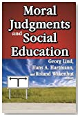 Moral Judgments and Social Education