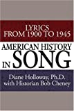 American History in Song, Diane E. Holloway, 0595193315