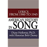 American History in Song: Lyrics from 1900 to 1945