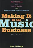 Making It in the Music Business, Lee Wilson, 1581153171