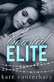 Coastal Elite by [Canterbary, Kate]