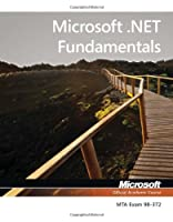 Exam 98-372 Microsoft .NET Fundamentals Front Cover