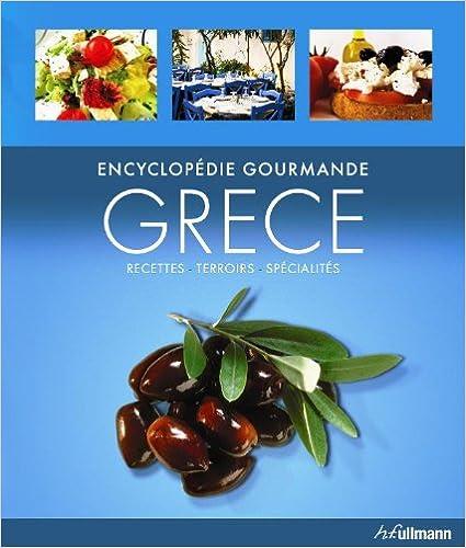 Télécharger en ligne Encyclopédie Gourmande : Grece pdf