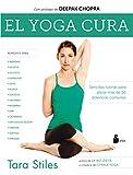 El yoga cura (Spanish Edition)