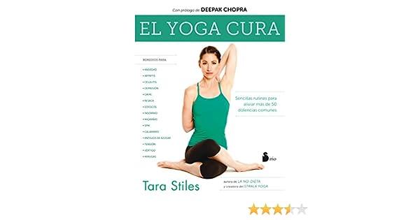 YOGA CURA,EL: Amazon.es: TARA STILES, JULIA FERNANDEZ ...