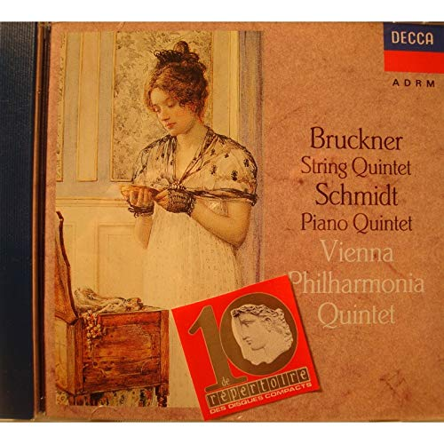Bruckner: String Quintet / Schmidt: Piano Quintet