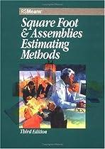Square Foot & Assemblies Estimating Methods (Means Square Foot & Assemblies Estimating)