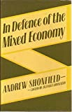 img - for In Defence of the Mixed Economy book / textbook / text book