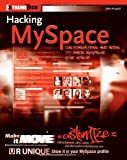 Hacking Myspace, John Pospisil, 0470045841