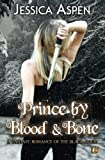Prince by Blood and Bone: A Fantasy Romance of the Black Court (Tales of the Black Court) (Volume 2)