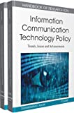img - for Handbook of Research on Information Communication Technology Policy: Trends, Issues and Advancements book / textbook / text book