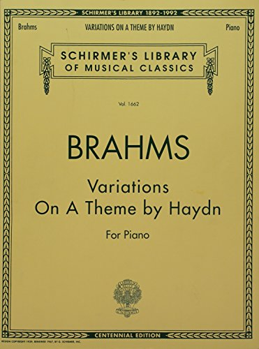 Variations on a Theme by Haydn: Schirmer Library of Classics Volume 1662 Piano Solo