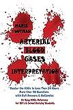 Arterial Blood Gases Interpretation: Master the