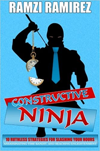 Constructive Ninja: 10 Ruthless Strategies For Slashing Your ...