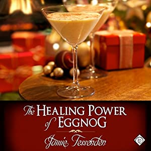 The Healing Power of Eggnog Hörbuch