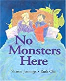 No Monsters Here, Sharon Jennings, 1550417878