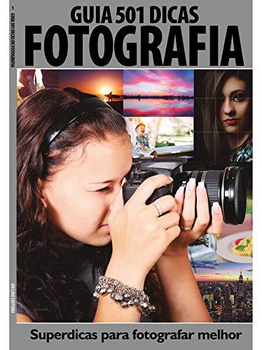 Guia 501 Dicas de Fotografia