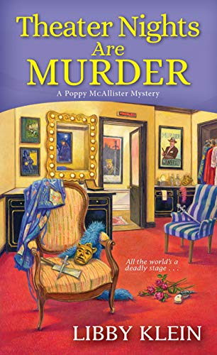 Theater Nights Are Murder (A Poppy McAllister Mystery Book 4) by [Klein, Libby]