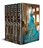 Regency Romance Collection: Regency Fire: The Historical Regency Romance Complete Series (Books 1-5)