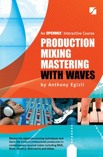 Production Mixing Mastering with Waves - 5th (Production Mixing And Mastering With Waves)