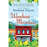Woodrose Mountain: Hope's Crossing, Book 2 | RaeAnne Thayne