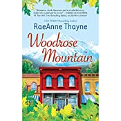Woodrose Mountain: Hope's Crossing, Book 2 | RaeAnne Thayne