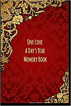 One Line A Day 5 Year Memory Book: 5 Years Of Memories, Blank Date No Month, 6 x 9, 365 Lined Pages