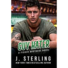 Guy Hater (The Fisher Brothers Book 2)