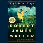 High Plains Tango | Robert James Waller