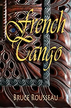 French Tango (English Edition) de [Rousseau, Bruce]