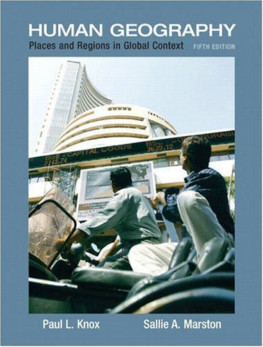 Human Geography: Places and Regions in Global Context, 5th Edition
