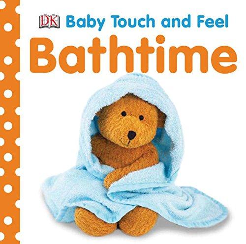 Bathtime Baby Touch Feel DK