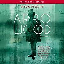 Arrowood (Spanish Edition): An Arrowood Mystery, Book 1