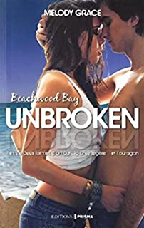Beachwood Bay : Unbroken, Grace, Melody