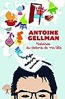 Histoires du dedans de ma tete par Gellman