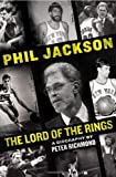 phil jackson lord of the rings by richmond peter 2013 hardcover