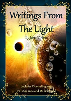 Writings from the Light : Mediumship and Connecting with the Light by [Virtue, Jane ]