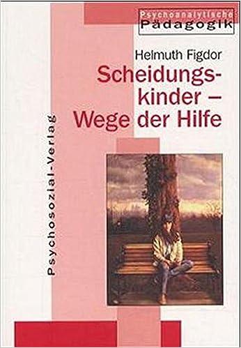 Book Scheidungskinder: Wege der Hilfe.