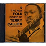 The New Folk Sound of Terry Callie [Import anglais]