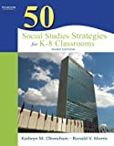 By Kathryn M. Obenchain - 50 Social Studies Strategies for K-8 Classrooms: 3rd (third) Edition