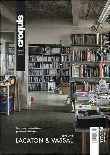 El Croquis 177-178: Lacaton & Vassal 1993-2015 Post Media