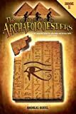 The Archaeolojesters, Book 1, Andreas Oertel, 1459617029