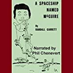 A Spaceship Named McGuire | Randall Garrett