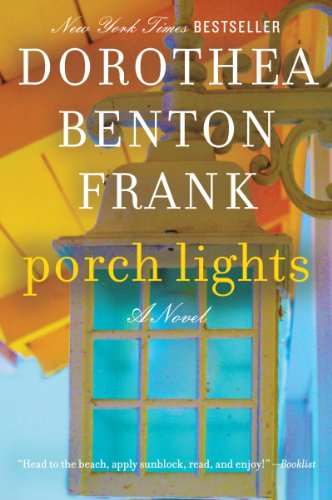 Porch Lights by Dorothea Benton Frank