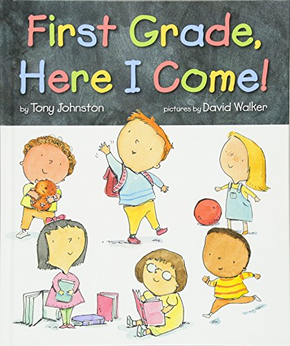 (First Grade, Here I Come! )