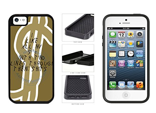 Funny Dollar Sign Rap Lyrics 2-Piece Dual Layer Phone Case Back Cover For Apple iPhone 5 5s comes with Security Tag and MyPhone Designs(TM) Cleaning Cloth