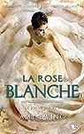 Le Joyau, tome 2 : La rose blanche par Ewing