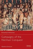 Campaigns of the Norman Conquest (Essential Histories) by Matthew Bennett (2001-11-25)